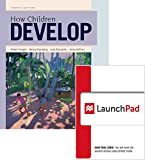 How Children Develop (Loose Leaf) and LaunchPad 6 Month Access Card 4th Edition