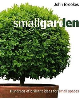 small garden - Garden Design John Brookes