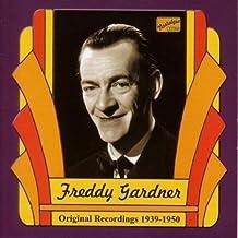 Original Recordings 1939-1950 by Freddy Gardner (2006-08-01)