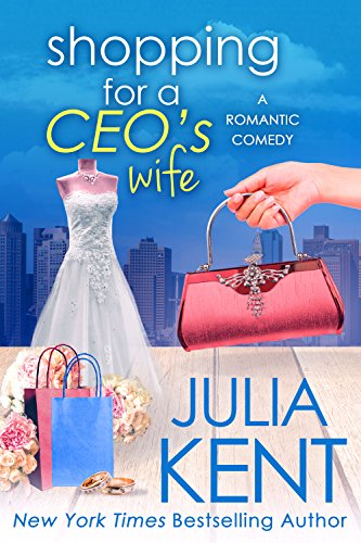 Shopping for a CEO's Wife (Shopping for a Billionaire Book 12) cover