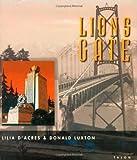 Lions Gate, Lilia D'Acres and Donald Luxton, 0889224161