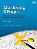 Mastering XPages:A Step-by-Step Guide to XPages Application           Development and the XSP Language (IBM Press)