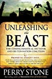 Unleashing the Beast, Perry F. Stone, 1599795310