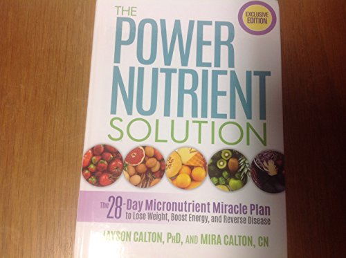 The Power Nutrient Solution The 28-day Micronutrient Miracle Plan