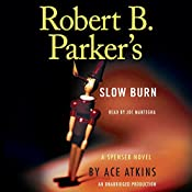 Robert B. Parker's Slow Burn: Spenser, Book 44 | Ace Atkins