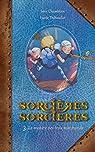 Sorcières Sorcières, tome 3 : Le mystère des trois marchands (roman) par Chamblain