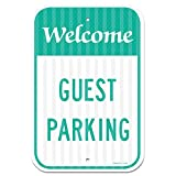 """Welcome - Guest Parking Sign Federal 12""""x18"""" 3M Prismatic Engineer Grade Reflective Aluminum for Indoor Or Outdoor Use - by SIGO Signs"""