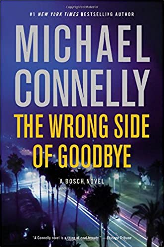 Michael Connelly's The Wrong Side of Goodbye