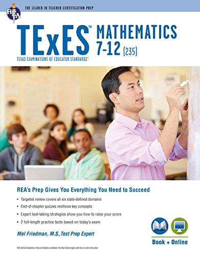 TExES Mathematics 7-12 (235) Book + Online, 2nd Ed. (TExES Teacher Certification Test Prep)