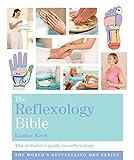 The Reflexology Bible: Godsfield Bibles: The Definitive Guide to Reflexology