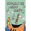 Apocalypse Meow Meow