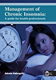 img - for Management of Chronic Insomnia: A Guide for the Health Professionals book / textbook / text book