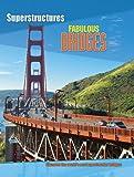 Fabulous Bridges, Ian Graham, 1607531321