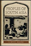 Peoples of South Asia, Clarence Maloney, 0030849691