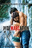 The Demarcation of Jack (Fractured Fidelities Trilogy Book 1)