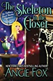 The Skeleton in the Closet: Volume 2 (Southern Ghost Hunter Mysteries)