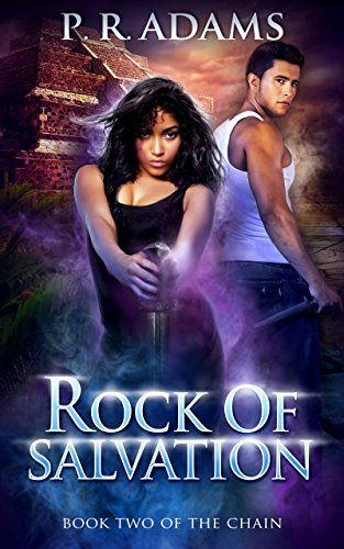 Rock of Salvation (The Chain Book 2)