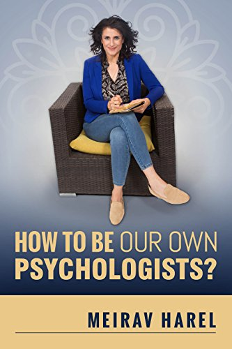 How To Be Our Own Psychologists? by Meirav Harel ebook deal