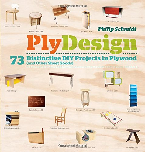 PlyDesign: 73 Distinctive DIY Projects in Plywood (and other sheet goods) (Cabinates Storage)