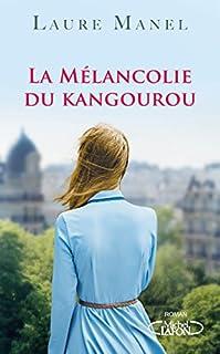 La mélancolie du kangourou, Manel, Laure
