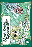 Magic Knight Rayearth, tome 6