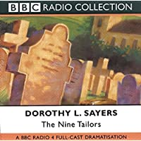The Nine Tailors: A BBC Full-Cast Radio Drama