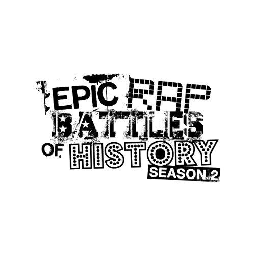 Epic Rap Battles of History Season 2 [Explicit]