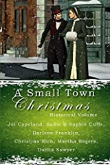 A Small Town Christmas: Historical Paperback