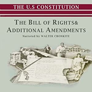 The Bill of Rights and Additional Amendments Audiobook