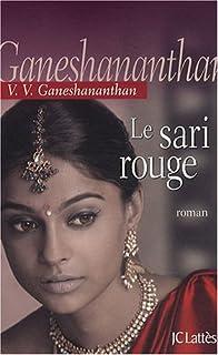 Le sari rouge : roman, Ganeshananthan, Vasugi
