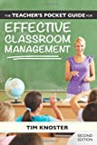 The Teacher's Pocket Guide for Effective Classroom Management, Second Edition, Knoster, Tim, 1598574027