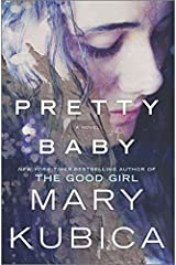 Pretty Baby by Kubica, Mary(July 28, 2015) Hardcover Hardcover