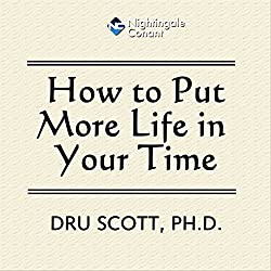 How to Put More Time in Your Life