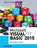 Microsoft Visual Basic 2015 for Windows Applications: Introductory (Shelly Cashman Series)