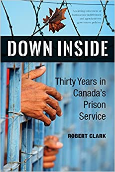 Book Down Inside: Thirty Years in Canada's Prison Service