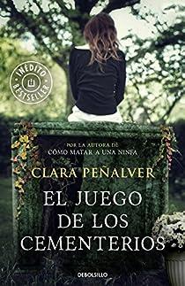 El juego de los cementerios par Clara Peñalver