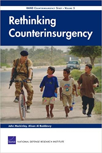 Rethinking Counterinsurgency: Rand Counterinsurgency StudyVolume 5 (v. 5)
