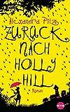 Zurück nach Hollyhill: Roman