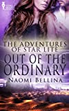Out of the Ordinary (The Adventures of Star Lite)