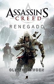 Renegado - Assassin´s Creed (Assassin's Creed Livro 5)