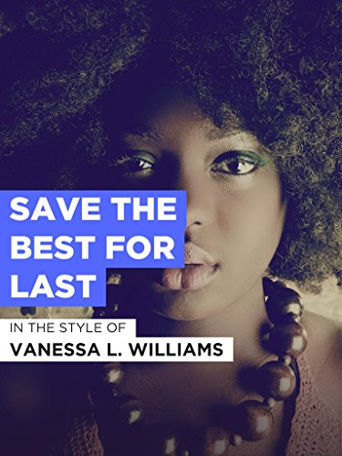 Save The Best For Last (Williams Vanessa Save The Best For Last)