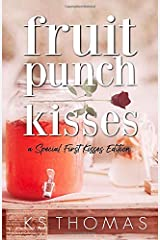 Fruit Punch Kisses: Special First Kiss Edition Paperback