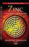 img - for [ZINC CHARACTERISTICS USES BEN. (Biochemistry Research Trends)] [Author: YAMAGUCHI, M] [July, 2012] book / textbook / text book