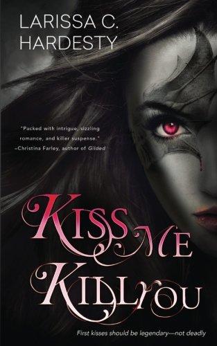 Kiss Me, Kill you