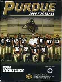 Purdue vs Indiana Football Program November 18, 2006 ...