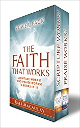 The Faith that Works (Power Pack): 2 Books in 1 - Scriptures Works! and Praise Works! in one book.