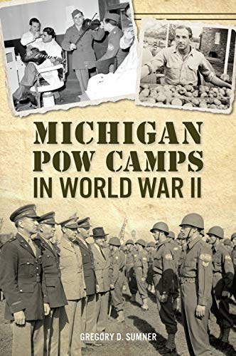 Michigan POW Camps in World War II (Military)