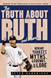 The Truth about Ruth and More, Peter Handrinos, 1600781926