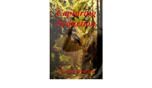 Capturing Seduction (Erotic Fantasy, Elves)