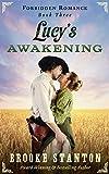 Lucy's Awakening: A steamy western romance (Forbidden Romance Book 3)